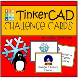 TinkerCAD Holiday Themed Challenge Task Cards