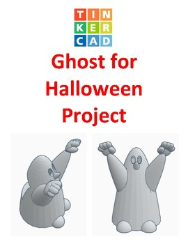 TinkerCAD step-by-step instructions for Ghost for Halloween