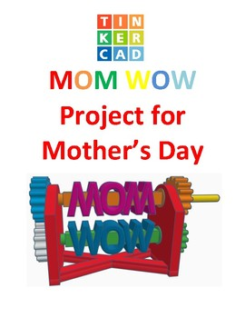 TinkerCAD step-by-step instructions for MOM WOW a mothers day gift!