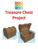 TinkerCAD step-by-step instructions for Treasure Chest