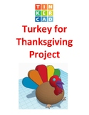 TinkerCAD step-by-step instructions for Turkey for Thanksgiving