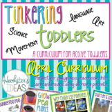 Tinkering Toddlers April Structured Playgroup Curriculum