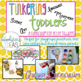 Tinkering Toddlers August Structured Playgroup Curriculum