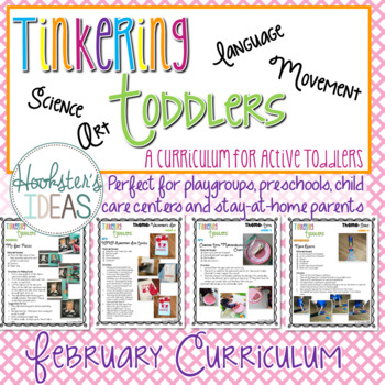 Tinkering Toddlers February Structured Playgroup Curriculum