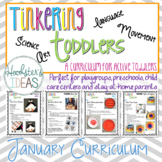 Tinkering Toddlers January Structured Playgroup Curriculum