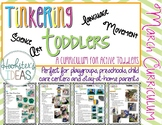 Tinkering Toddlers March Structured Playgroup Curriculum