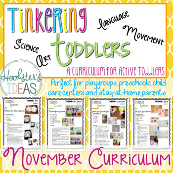 Tinkering Toddlers November Structured Playgroup Curriculum