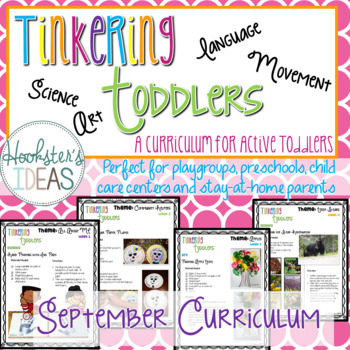 Tinkering Toddlers September Structured Playgroup Curriculum