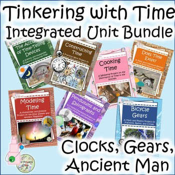 Tinkering w/ Time: A Fully-Integrated Unit Bundle on Clocks, Gears, Ancient Man