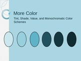 Tints, Shades, and Monochromatic Art PowerPoint