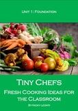 Tiny Chefs Program - Unit 1