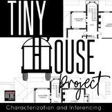 Tiny House Design for ANY Character or Author: Inferences, Symbolism, and more!