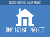 Tiny House Maker Project