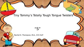 "Tiny Tom's ""S"" Tongue Twisters"