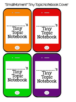 Tiny Topic Notebook Covers for Small Moments Writing