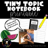 Tiny Topic Notebook Printable for Writing Small Moment Stories