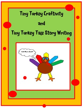 Tiny Turkey Craftivity with Tiny Turkey Tale Little Book for Writing!