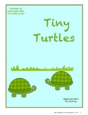Tiny Turtles: Letters, Sounds, Words - Tt