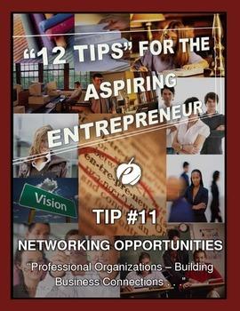 "ENTREPRENEURSHIP - Tip #11:  ""Networking & Professional Organizations"""
