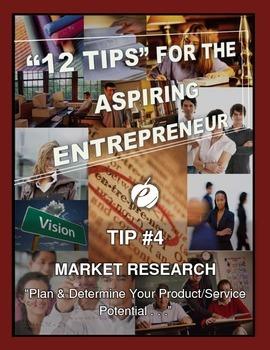 "ENTREPRENEURSHIP - Tip #4:  ""Market Research"""