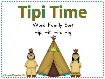 Tipi Time IP - IT - IN - IG Word Family Sort Game