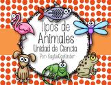 Tipos de Animales: Animal Types: Unidad de Ciencia