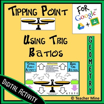 Tipping Point - Using Trig Ratios - Digital Activity