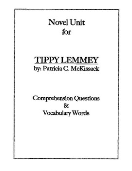 Tippy Lemmey Vocabulary & Comprehension Questions by Chapter