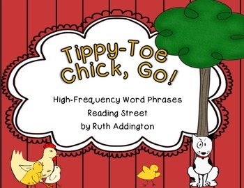 Tippy-Toe Chick, Go! Fry Phrases Reading Street