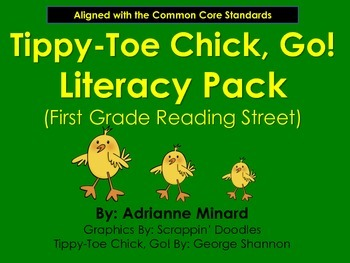 UPDATED Tippy-Toe Chick, Go! Literacy Pack - First Grade F