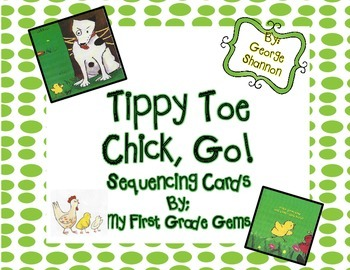 Tippy Toe Chick, Go! Sequencing Story Strips-Freebie!