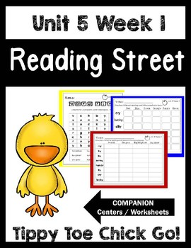 Tippy Toe Chick, Go! Unit 5 Week 1 Reading Street.Centers/Worksheets.First Grade