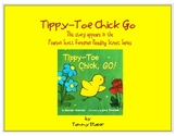 Tippy-Toe Chick Go from Scott Foresman Reading Street Series