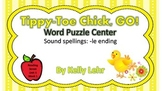 Tippy-Toe Chick Go: c and le ending Literacy center