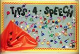 Tips-4-Speech Bulletin Board