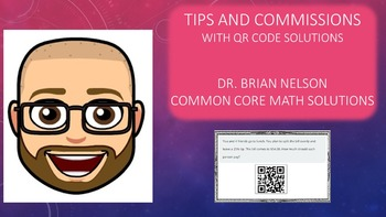 Tips & Commissions Problems using Percent Proportion (QR Code Solutions)