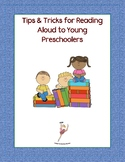 Tips & Tricks for Reading Aloud to Young Preschoolers
