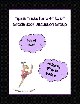 Tips & Tricks for a Book Discussion Group (4th to 6th graders)
