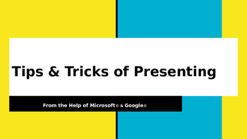 Tips & Tricks of Presenting