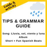 Guide for Song: Lluvia, sol, viento y luna (Rain, sun, win