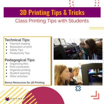Tips and Tricks for 3D printing with your Class