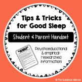 Tips and Tricks for Good Sleep! A Handout for Students and