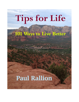 Tips for Life, 101 Ways to Live Better