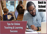 Tips for Online Teaching and Learning Success