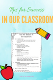 Tips for Success in Our Classroom (Editable)
