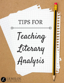 Tips for Teaching Literary Analysis