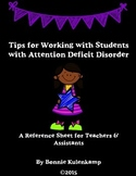 Tips for Working with Students with Attention Deficit Disorder