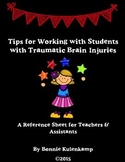 Tips for Working with Students with Traumatic Brain Injuries