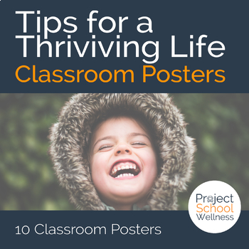 Tips for a Thriving Life - - Health Classroom Posters