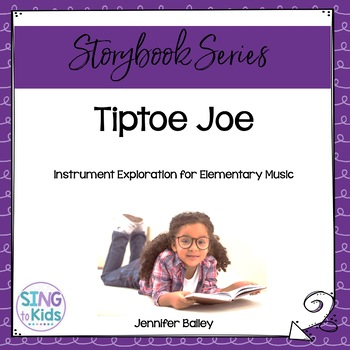 Tiptoe Joe: An Instrument Exploration Activity for Elementary Music